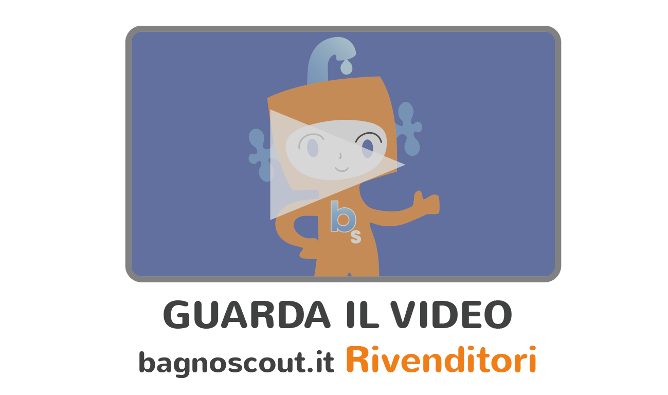 Bagnoscout video rivenditori